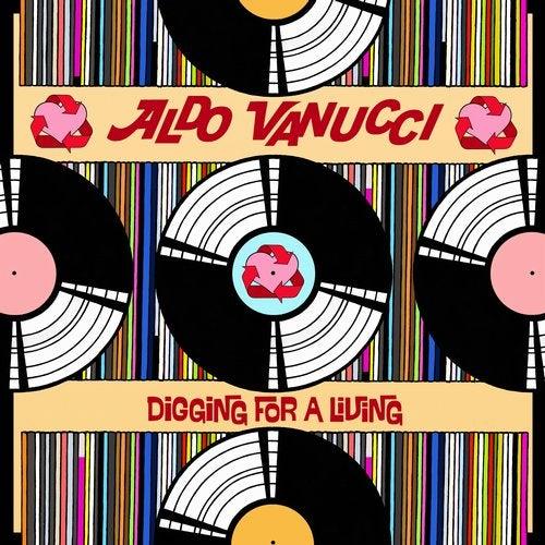 Aldo Vanucci - Digging For A Living 2019 (LP)