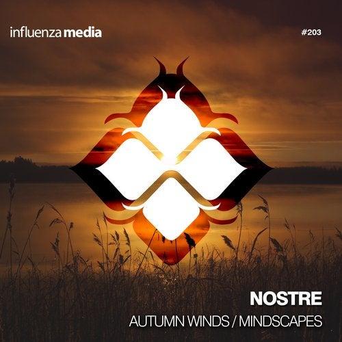 Nostre - Autumn Winds / Mindscapes (EP) 2019