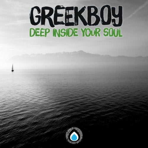 Greekboy - Deep Inside Your Soul (EP) 2018