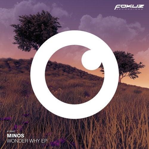 Minos - Wonder Why 2019 [EP]
