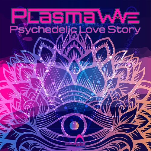 Psychedelic Love Story               Original Mix
