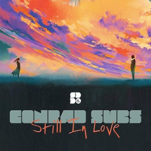 Conrad Subs - Still In Love 2019 (EP)