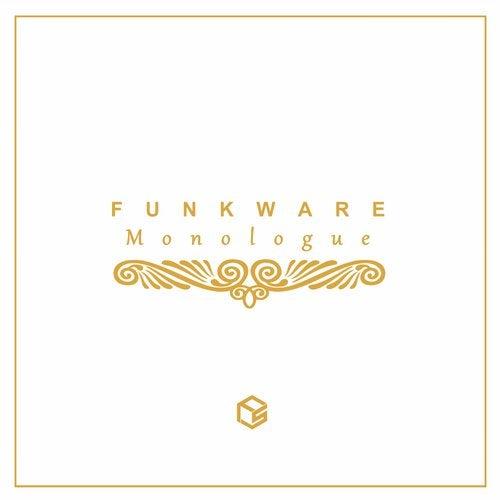 Funkware - Monologue