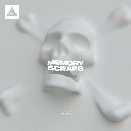 Download The Brig - Memory Scraps (Album) (MAR256) mp3