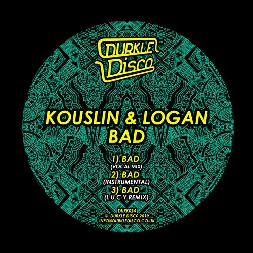 Kouslin & Logan - Bad 2019 (EP)