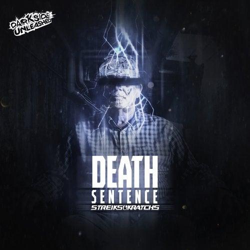 Streiks & Kratchs - Death Sentence [EP] 2019