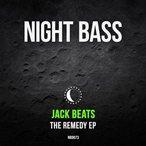 Jack Beats - The Remedy [EP] 2018
