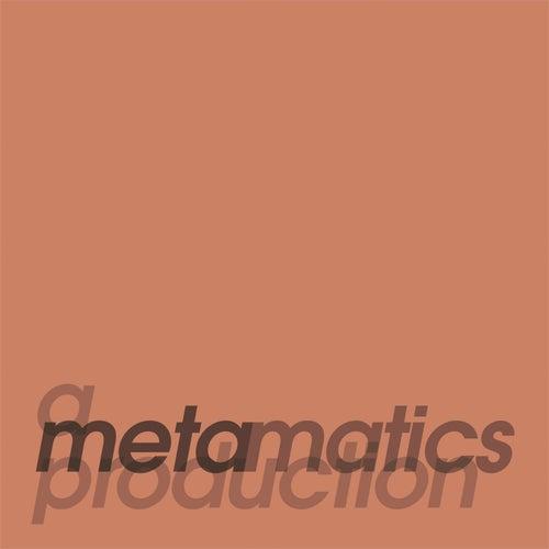 Download Metamatics - A Metamatics Production (Album) (LPSPS07D) mp3