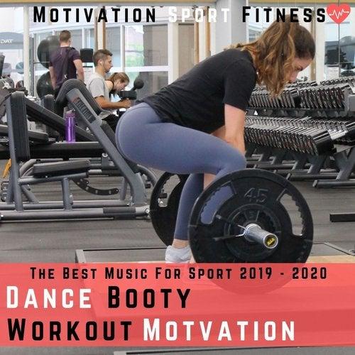 Best Dance Music 2020 Dance Booty Workout Motivation (The Best Music for Sport 2019