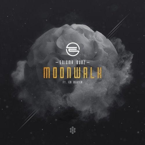 ENIGMA Dubz - Moonwalk 2019 [EP]
