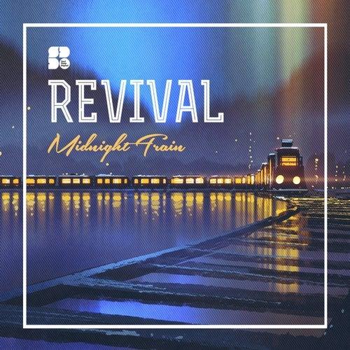 Revival - Midnight Train (EP) 2019