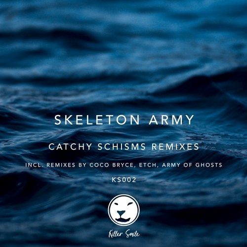 Skeleton Army - Catchy Schisms Remixes [EP] 2019