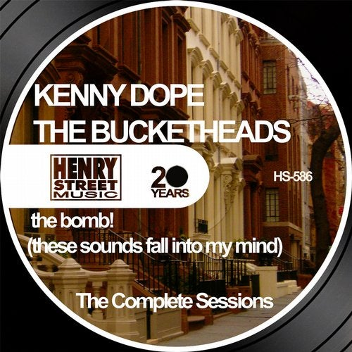 The Bomb! (X-Mix Remix) by The Bucketheads, Kenny Dope on
