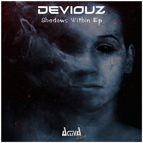 DeViOuZ - Shadows Within 2019 (EP)
