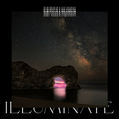 Sub Focus & Wilkinson - Illuminate (EP) 2019