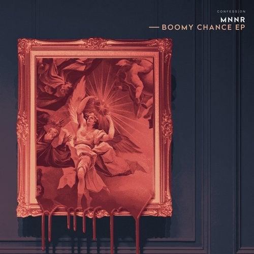 MNNR - Boomy Chance 2019 [EP]