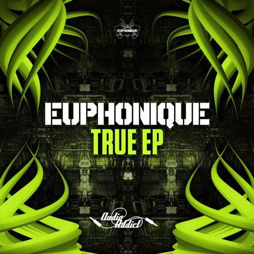 Euphonique - True (EP) 2018