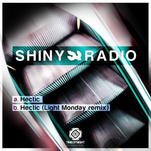 Shiny Radio - Hectic [EP]