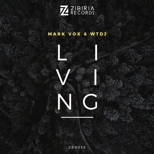 Mark Vox & WTDJ - Living (Original Mix) 'Nette İlk !!! [PROMO]