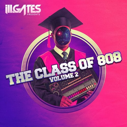 VA - ill.Gates Presents The Class of 808 Vol. 2 (EP) 2019