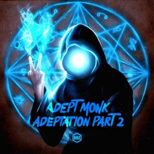 Adept Monk - Adeptation, Pt. 2 [EP] 2018