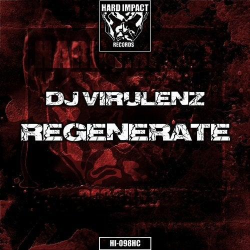 DJ Virulenz - Regenerate 2019 [EP]