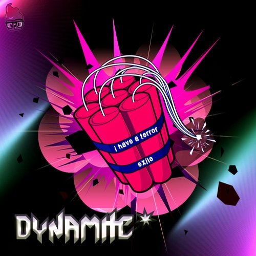 Dynamite - Exile + I Have Terror 2019 [EP]