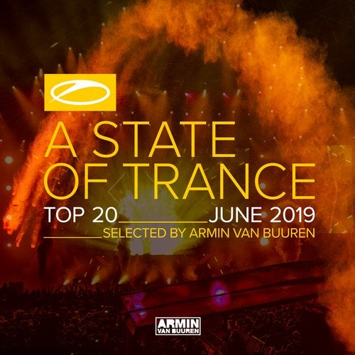 A State Of Trance Top 20 - June 2019 (Selected by Armin van