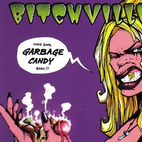 Download Bitchville - Garbage Candy [Album] mp3