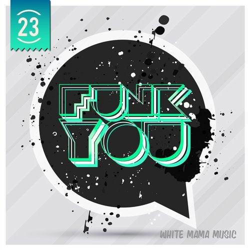 VA - FUNK YOU VOLUME 23 [LP] 2018