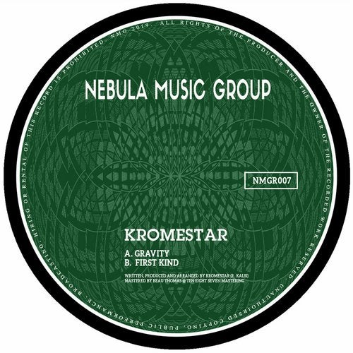 Kromestar - Gravity / First Kind 2019 [EP]