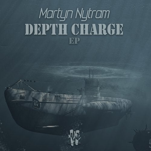Martyn Nytram - Depth Charge [EP] 2017