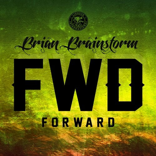 Brian Brainstorm - Forward [EP] 2017