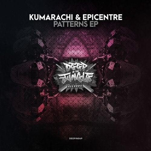 Kumarachi & Epicentre - Patterns (EP) 2019
