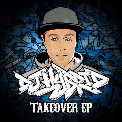 Dj Hybrid - Takeover [EP] 2018