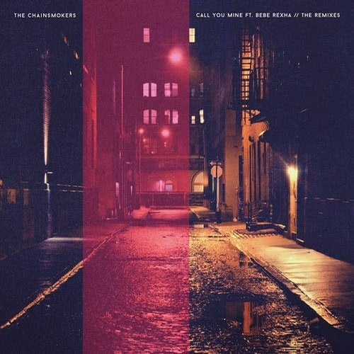 The Chainsmokers - Call You Mine - The Remixes [EP] 2019