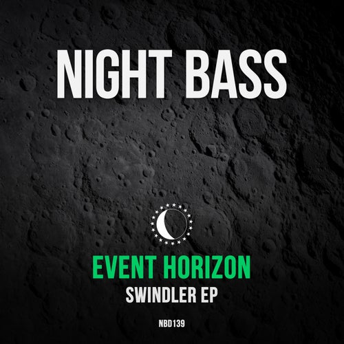 Event Horizon - Swindler EP [NBD139]