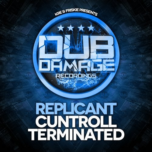 Replicant - Cuntroll / Terminated (EP) 2017