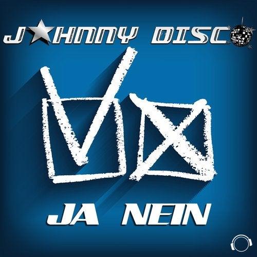 Ja Nein Radio Edit By Johnny Disco On Beatport