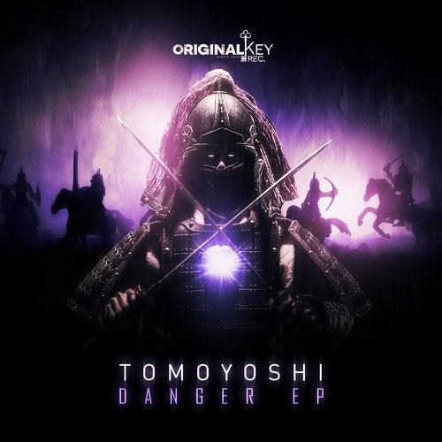 Tomoyoshi — Danger [EP] 2018