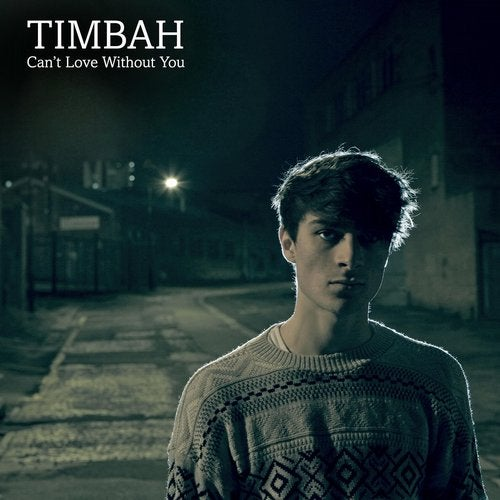 Timbah - Can't Love Without You 2012 [EP]