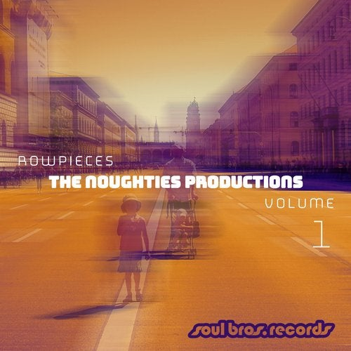Rowpieces — The Noughties Productions Vol. 1 [LP] 2018