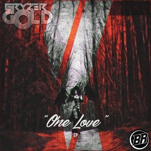 Bryzergold - One Love 2018 [EP]