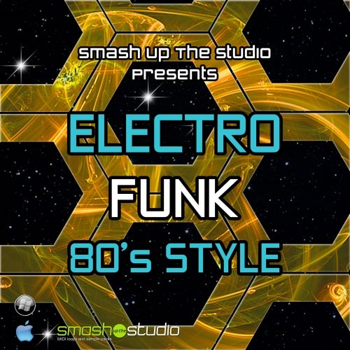 Electro Funk 80s Style [Smash Up The Studio] :: Beatport Sounds