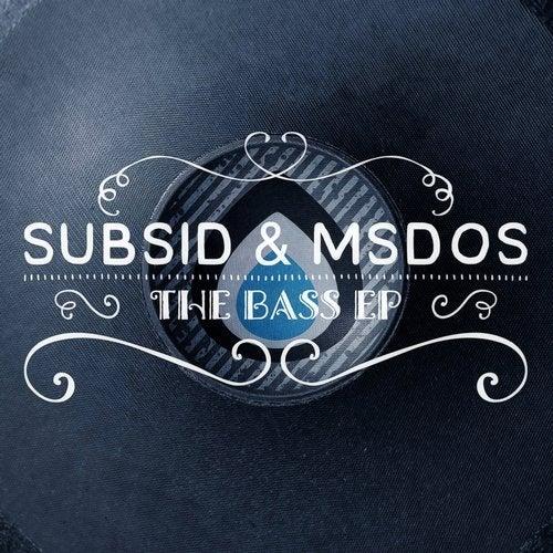 Subsid, Msdos - The Bass (EP) 2018