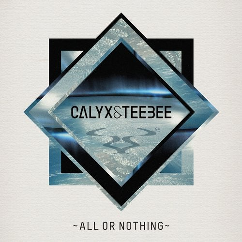 Download Calyx & Teebee - All or Nothing (RAMMLP15D) mp3