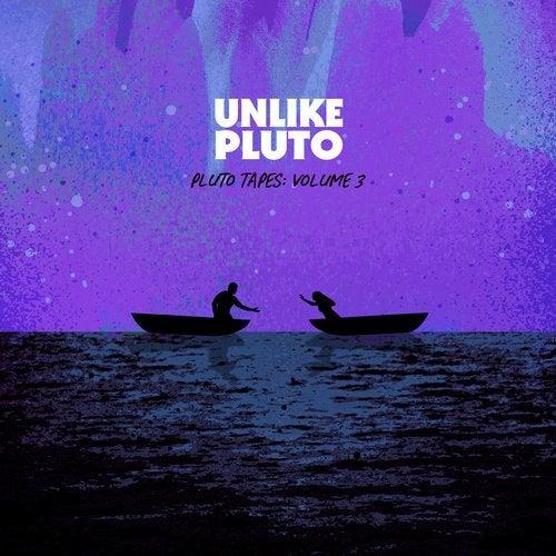 Unlike Pluto - Pluto Tapes Volume 3 [LP] 2019