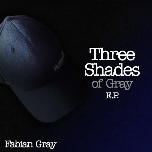 Release Three Shades Of Gray Ep