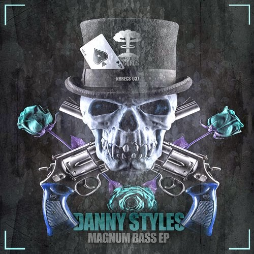 Danny Styles - Magnum Bass EP