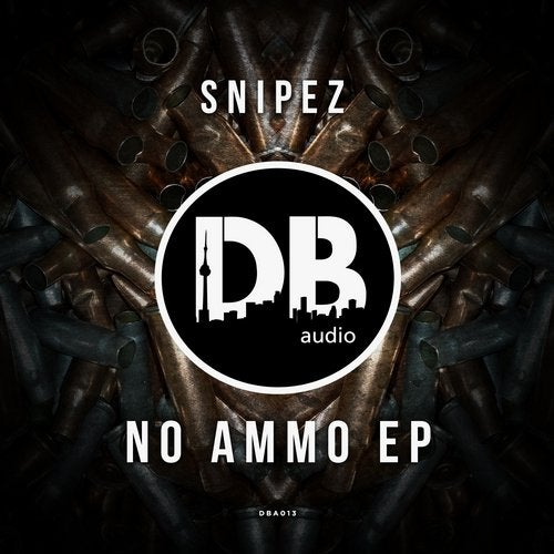 Snipez - No Ammo (EP) 2019